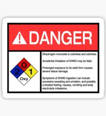 Danger Dihydrogen Monoxide - H2O - aka: Water Sticker