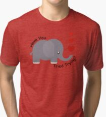 Have you tried trying? Tri-blend T-Shirt