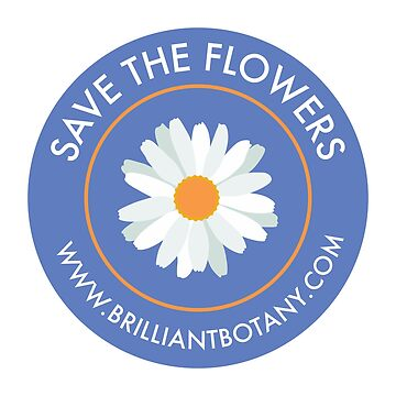 Save the Flowers Sticker by brilliantbotany