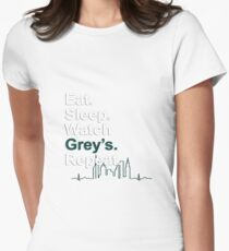 Eat, Sleep, Watch Grey's, Repeat {FULL} Women's Fitted T-Shirt