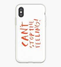 Can't stop the feeling iPhone Case