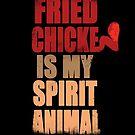 «El pollo frito es mi Espíritu Animal» de Mr-Raindrop