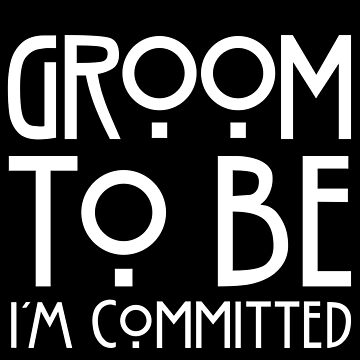 I'm Committed - Groom to  Be  by 50mmFairy