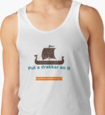 Put a Drakkar on it T-Shirt