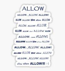 Allow! Sticker
