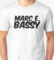 Marc E. Bassy Unisex T-Shirt