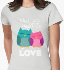 Owl You Need Is Love T-Shirt