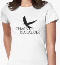 Chaos is a ladder Fitted T-Shirt