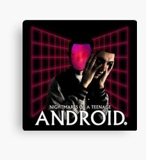 Nightmares of a Teenage Android Canvas Print