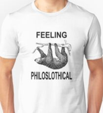 Feeling Philoslothical Unisex T-Shirt