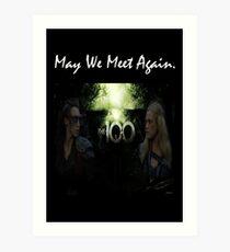 May We Meet Again - The 100 Art Print