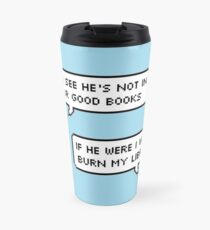 Much Ado About Nothing Quote Travel Mug