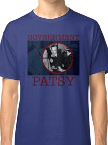 Government Patsy Classic T-Shirt