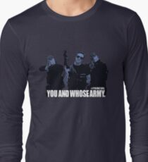 You And Whose Army? Primeval  T-Shirt