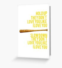 Hold Up Greeting Card