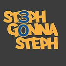 #stephgonnasteph by themarvdesigns