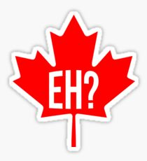 Canadian, eh? Sticker