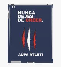Atleti - Nunca Dejes De Creer iPad Case/Skin