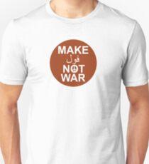 Make Fool not War Unisex T-Shirt