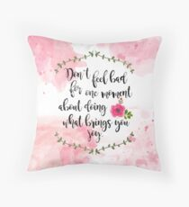 A Court of Thorns and Roses - Don't Feel Bad Throw Pillow