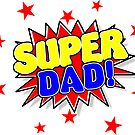 Super Dad, Father's Day Gifts by EthosWear