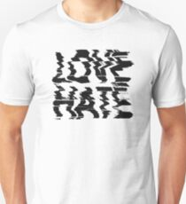 Love or Hate T-Shirt