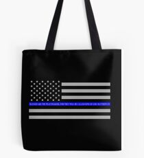 The Thin Blue Line Blessed Are the Peacemakers Tote Bag
