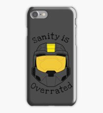 Sanity is Overrated iPhone Case/Skin