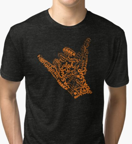 Shaka Sign Hang Loose Tri-blend T-Shirt