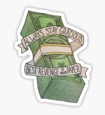 Best Revenge Is Your Paper Sticker