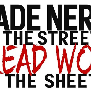 Fade Nerd on the Streets, Dread Wolf in the Sheets by geeky-jez