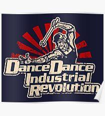 (Distressed) Dance Dance Industrial Revolution Poster