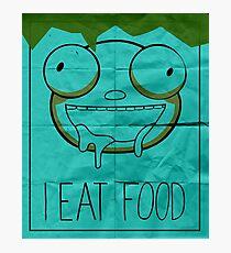 I EAT FOOD (Invader Zim) Photographic Print