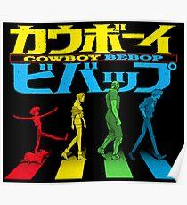 Kaubōi Bibappu ( カウボーイビバップ ) Poster