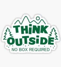 Think Outside, No Box Required Sticker