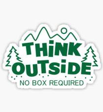 Denken Sie nach draußen, keine Box erforderlich Sticker