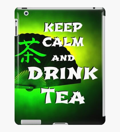 Keep Calm And Drink Tea - green Tea iPad-Hülle & Skin