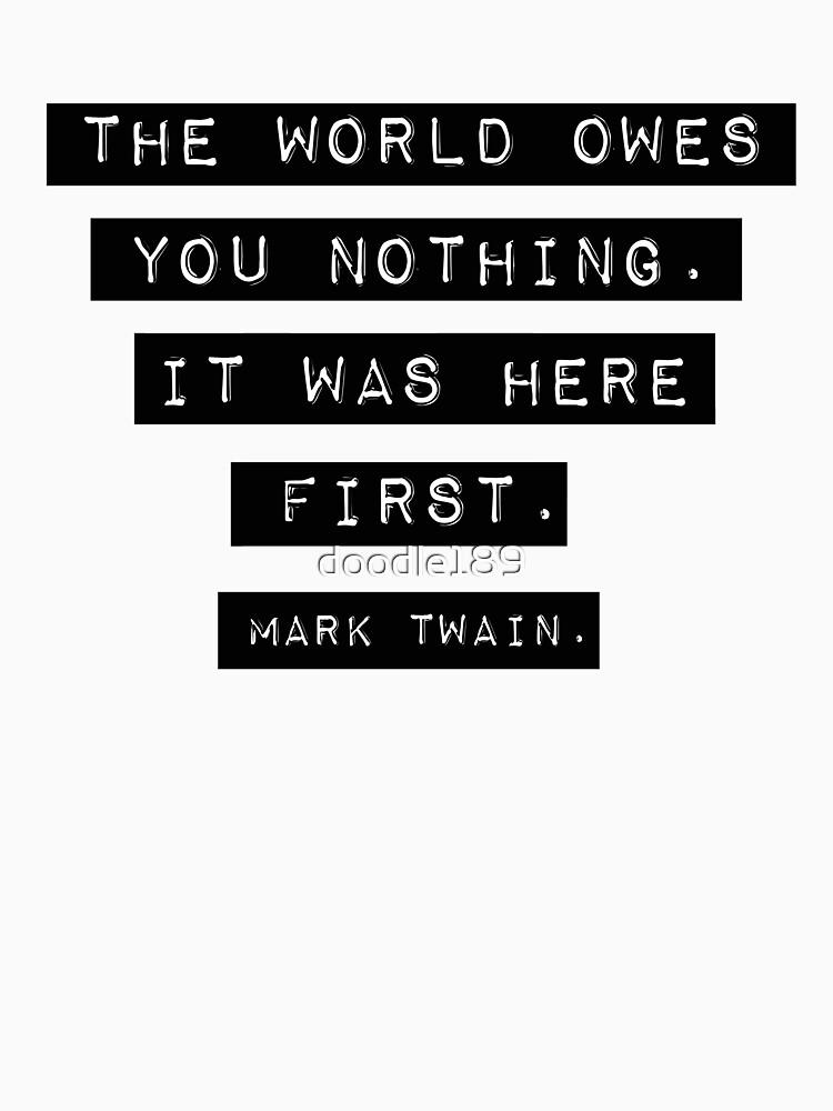 El mundo no te debe nada - Mark Twain de doodle189