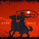 Stay Wild .15 by Alex Preiss