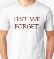 BIG RED Lest We forget  Unisex T-Shirt