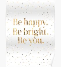 Be Happy, Be Bright and Be You. Poster