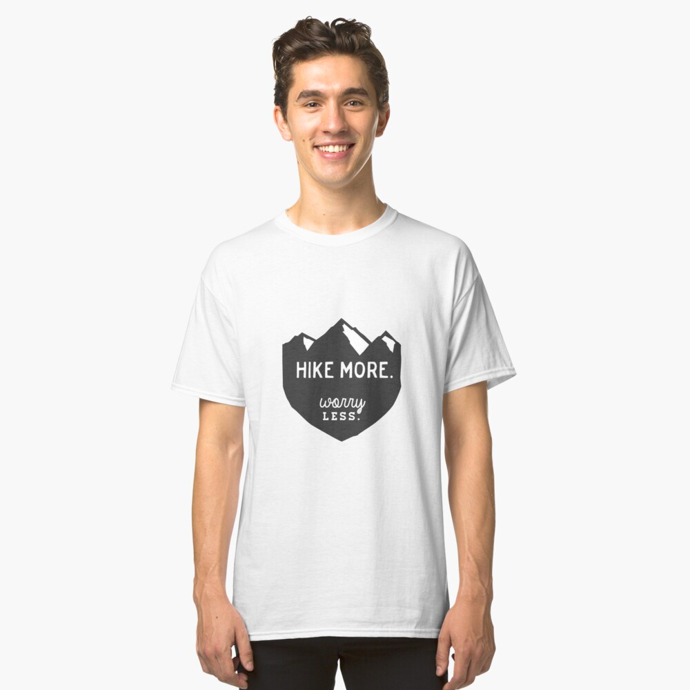 Hike More Art Classic T-Shirt Front