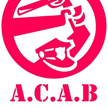 A.C.A.B All Cops Are Bastards by MaryLewski