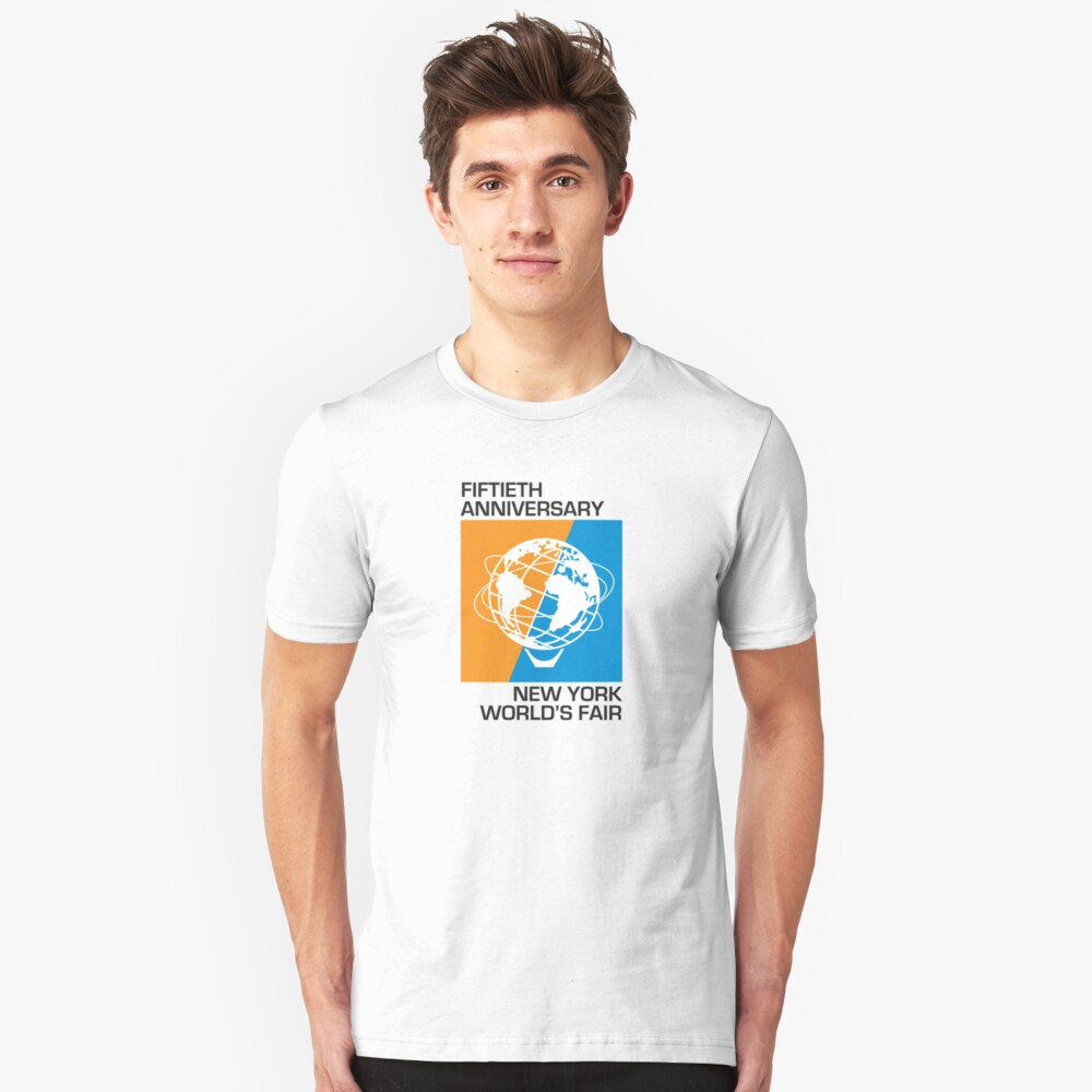 New York World's Fair - Fiftieth Anniversary Unisex T-Shirt Front