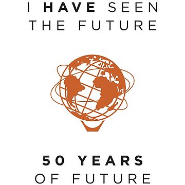 I Have Seen the Future - 50 Years of Future by UrsoChappell
