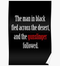 The man in black and the Gunslinger Poster