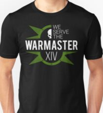 We Serve The Warmaster (XIV) T-Shirt