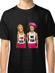 I Love Ken! (Me Too) Classic T-Shirt