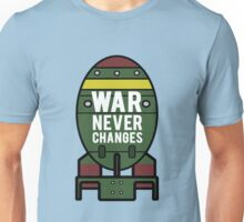 War Never Changes (Nuke) Unisex T-Shirt