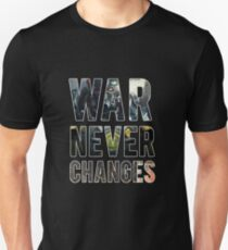 War Never Changes (Graphic Overlay) T-Shirt